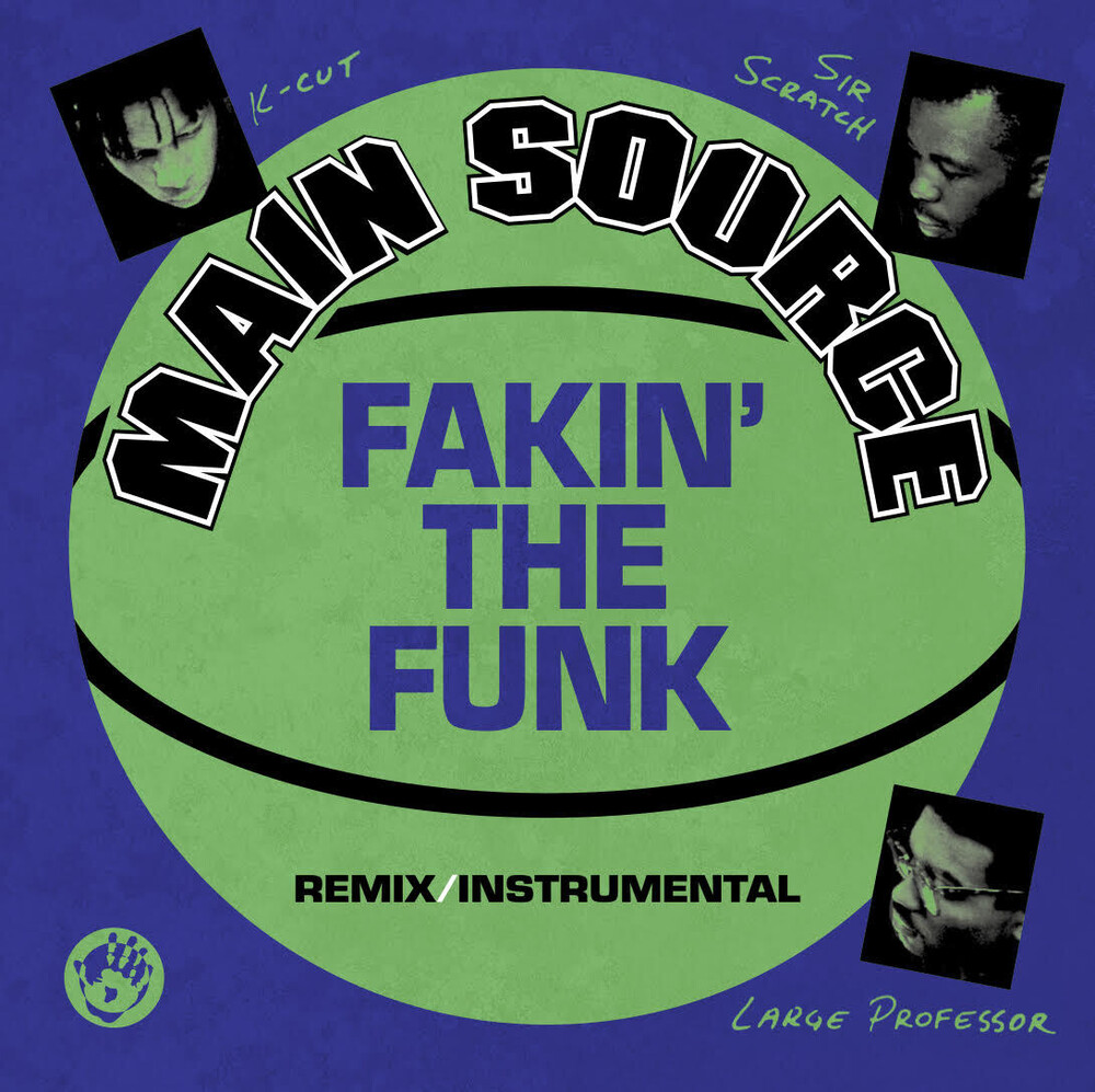 Main Source - Fakin' The Funk (Remix) / Fakin' The Funk (Instrumental)