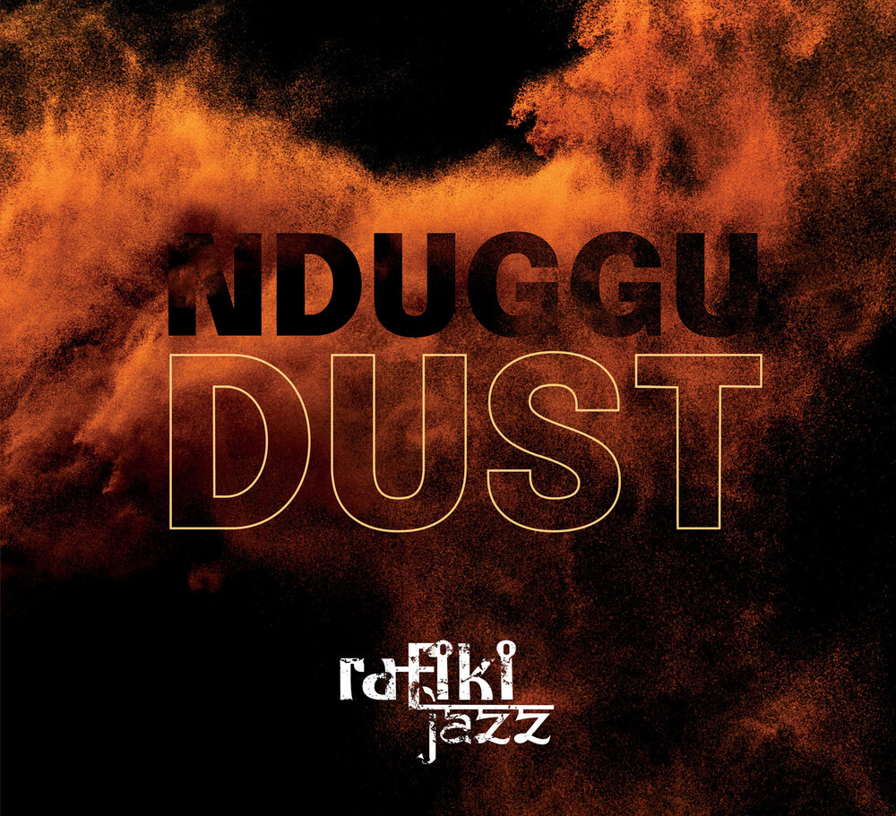 Rafiki Jazz - Nduggu Dust (Uk)