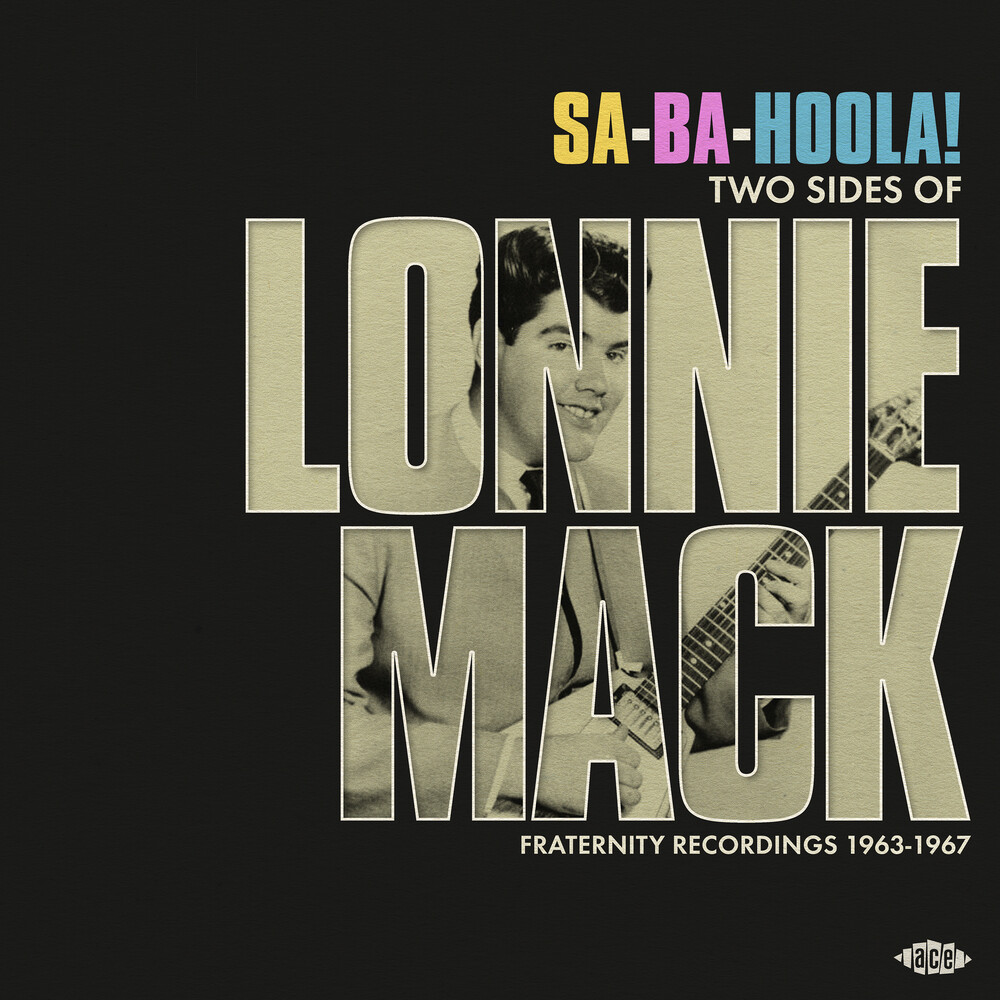 Lonnie Mack - Sa-Ba-Holla: Two Sides Of Lonnie Mack - Fraternity