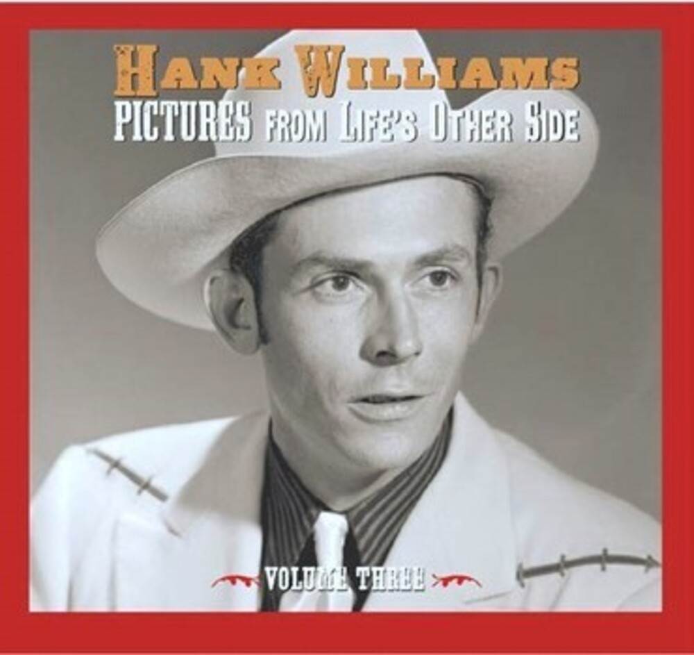 Hank Williams - Pictures From Life's Other Side 3