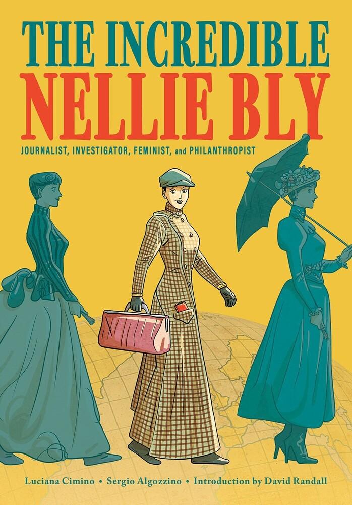 Luciana Cimino  / Algozzino,Sergio / Randall,David - Incredible Nellie Bly (Gnov) (Hcvr)