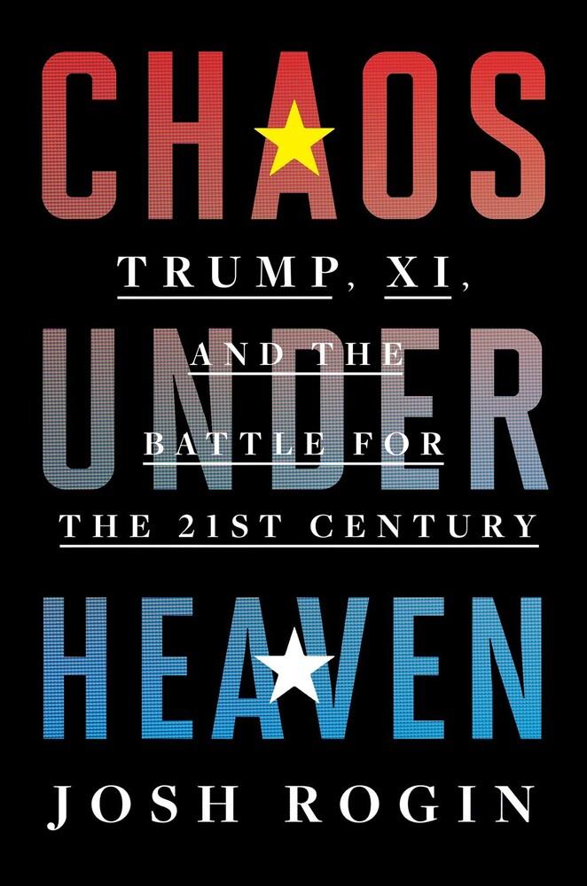 Josh Rogin - Chaos Under Heaven (Hcvr)