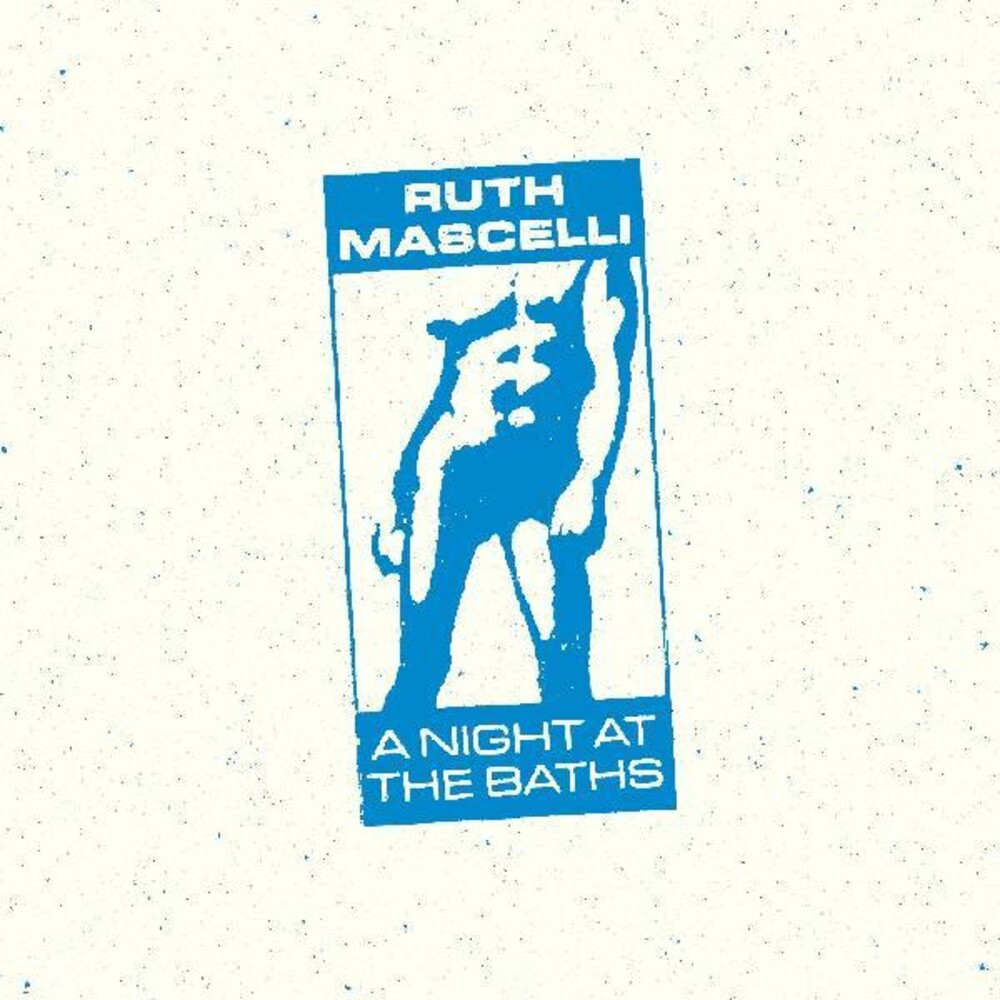 Ruth Mascelli - Night At The Baths (Blk) [Download Included]