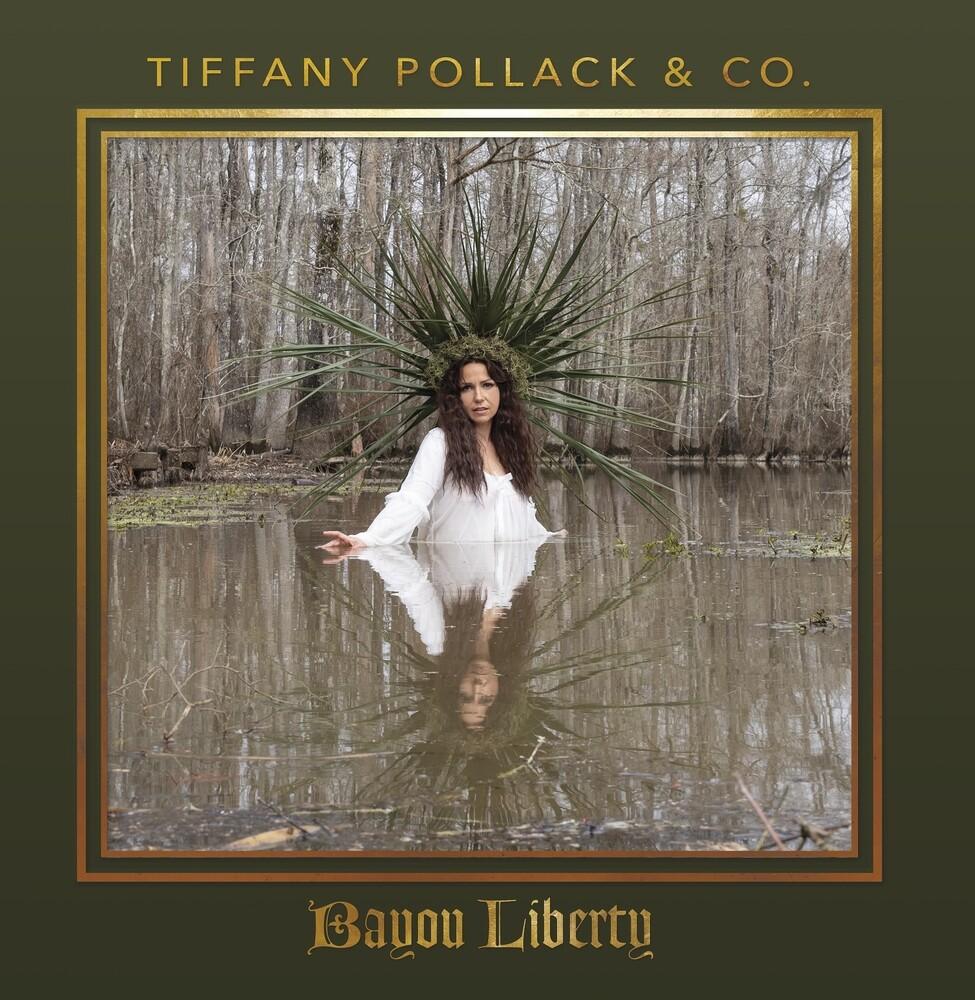 Tiffany Pollack - Bayou Liberty (Aus)