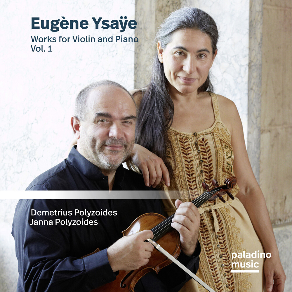 Demetrius Polyzoides  / Polyzoides,Janna - Eugene Ysaye: Works For Violin And Piano 1