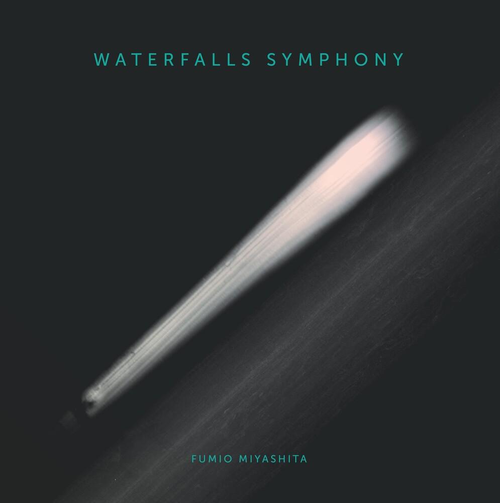 Fumio Miyashita - Waterfall Symphony (Unreleased Album)