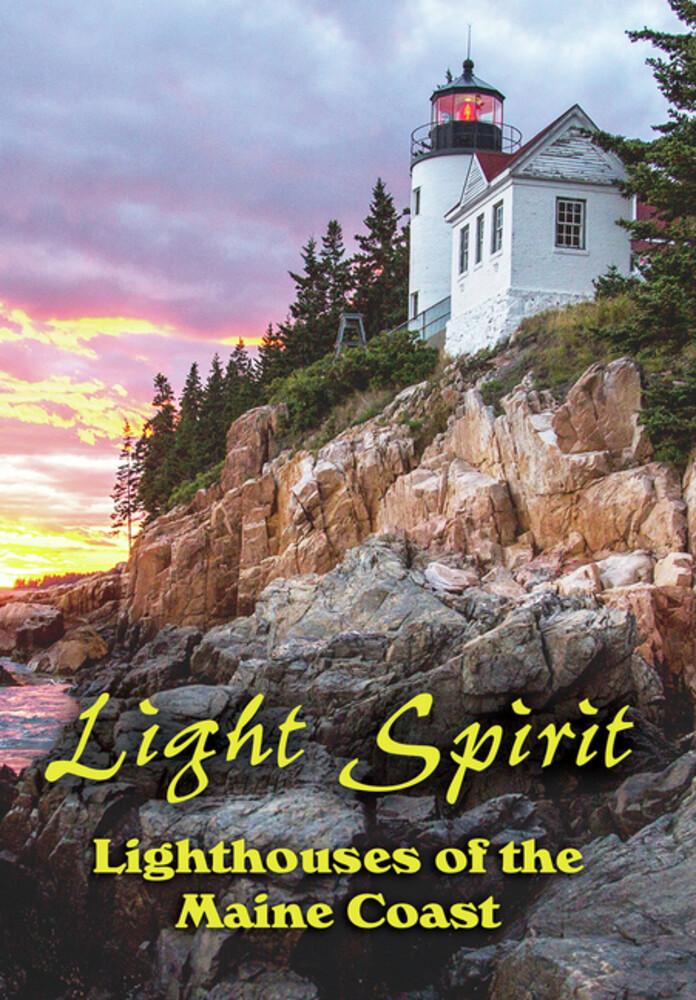 Light Spirit: Lighthouses of the Maine Coast - Light Spirit: Lighthouses Of The Maine Coast