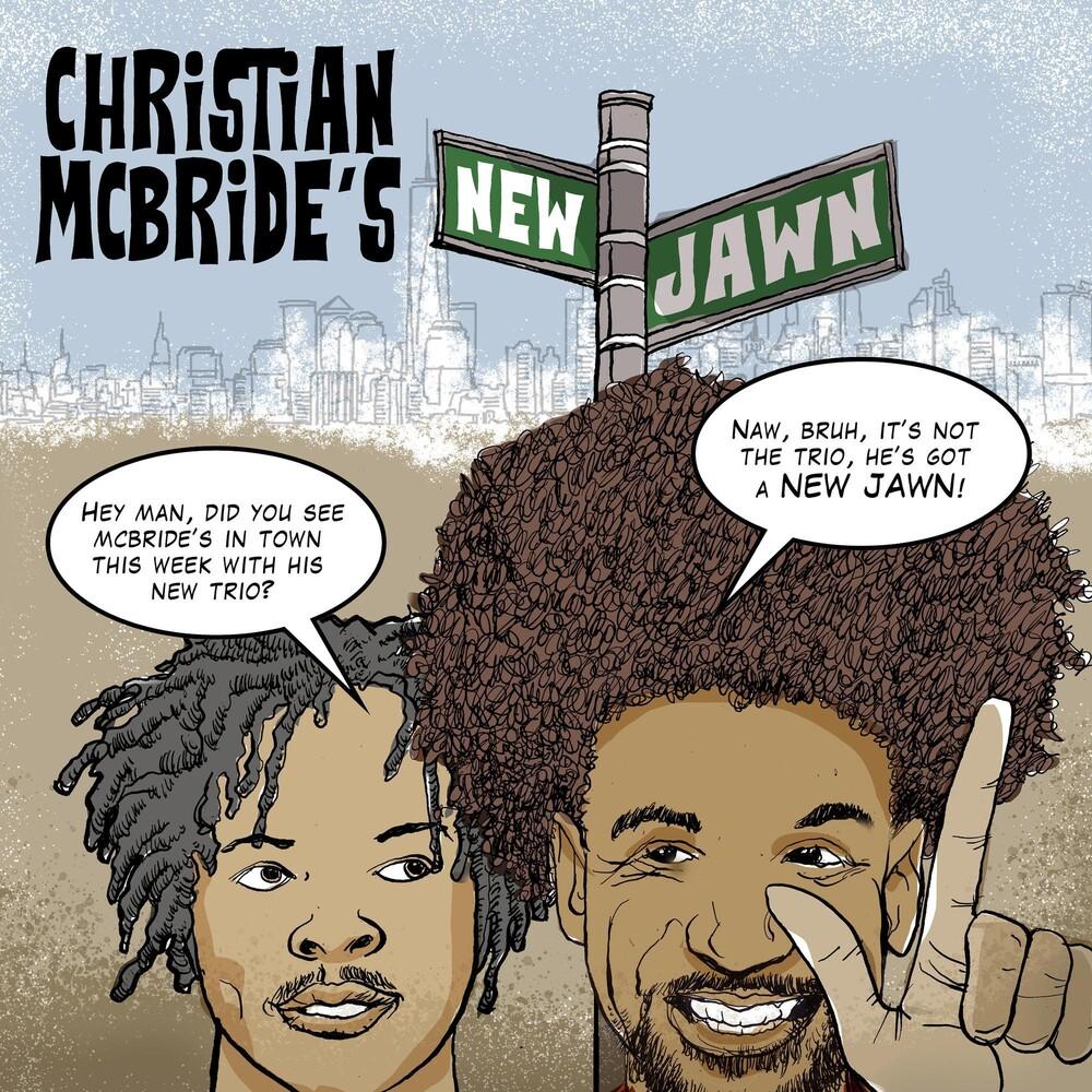 Christian Mcbride - Christian Mcbride's New Jawn