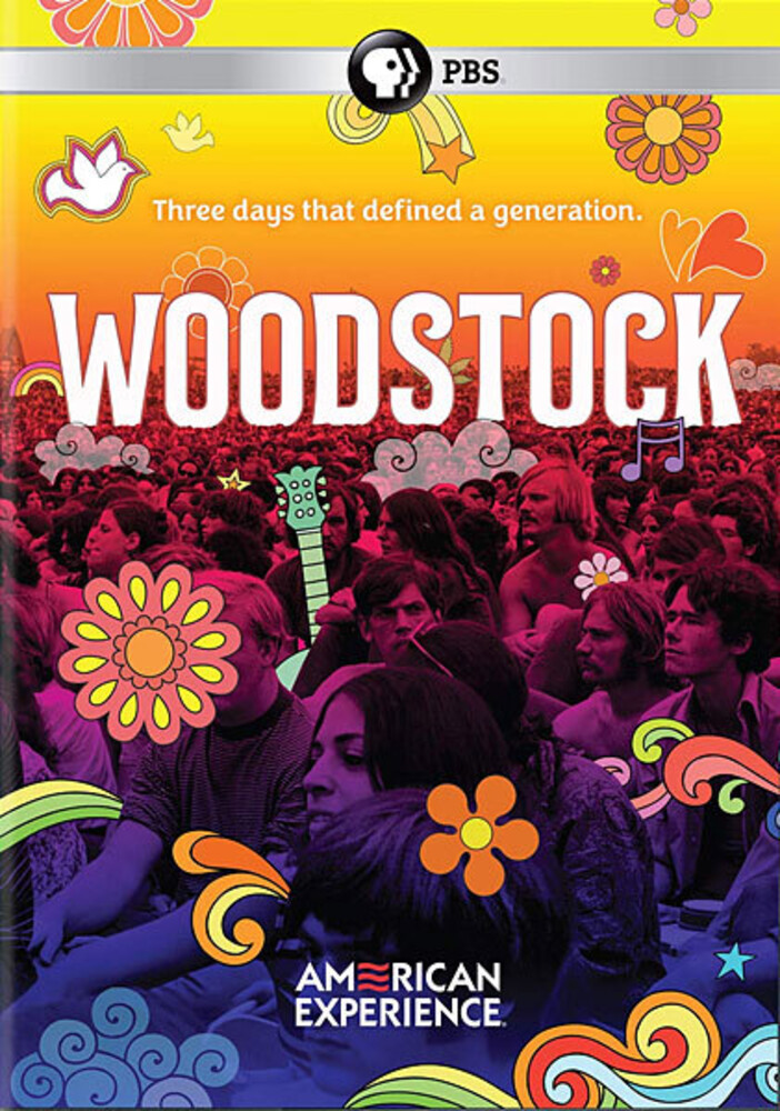 - American Experience: Woodstock - Three Days That Defined A Generation