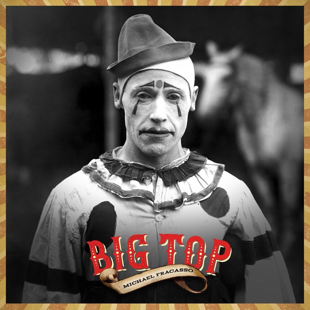 Michael Fracasso - Big Top