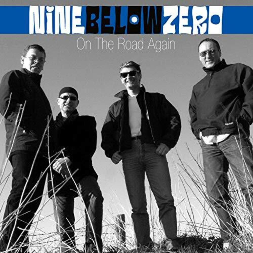 NINE BELOW ZERO - On The Road Again (W/Dvd)