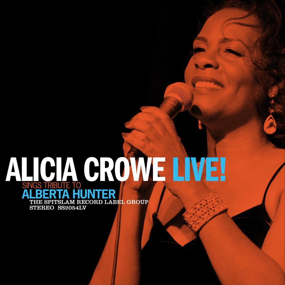 Alicia Crowe - Alicia Crowe Sings Tribute To Alberta Hunter Live!