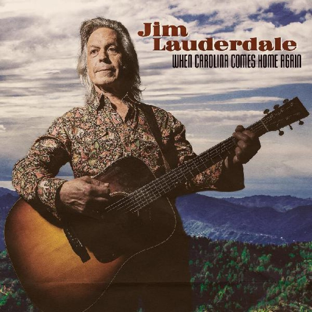 Jim Lauderdale - When Carolina Comes Home Again (FIRST EDITION)