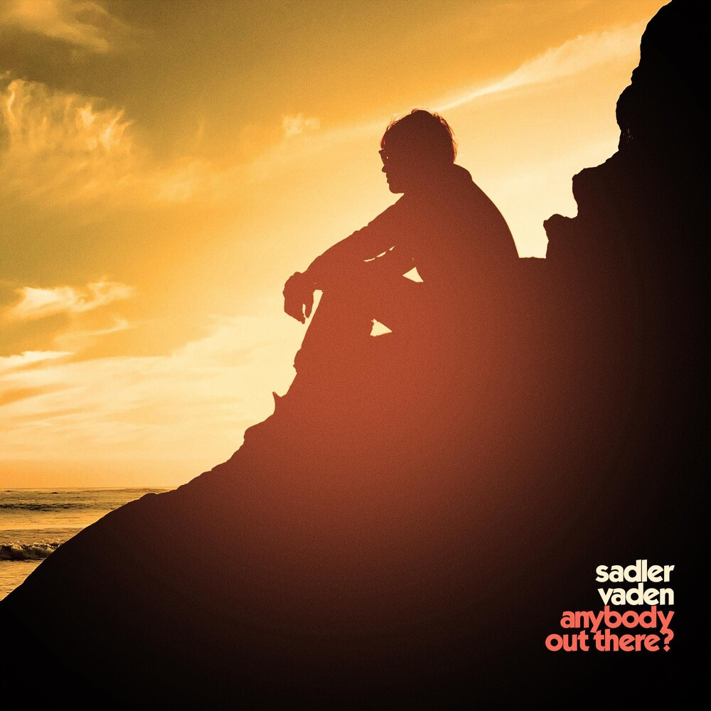 Sadler Vaden - Anybody Out There? [LP]