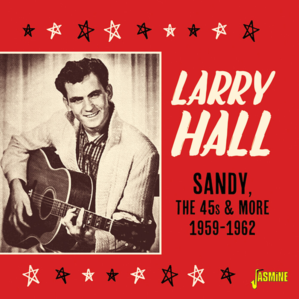 Larry Hall - Sandy The 45s & More 1959-1962 (Uk)