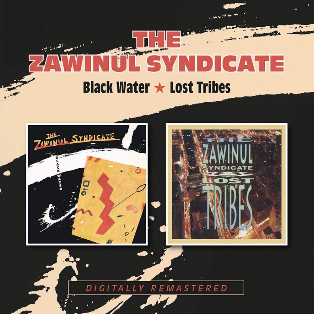 Zawinul Syndicate - Black Water / Lost Tribes (Uk)