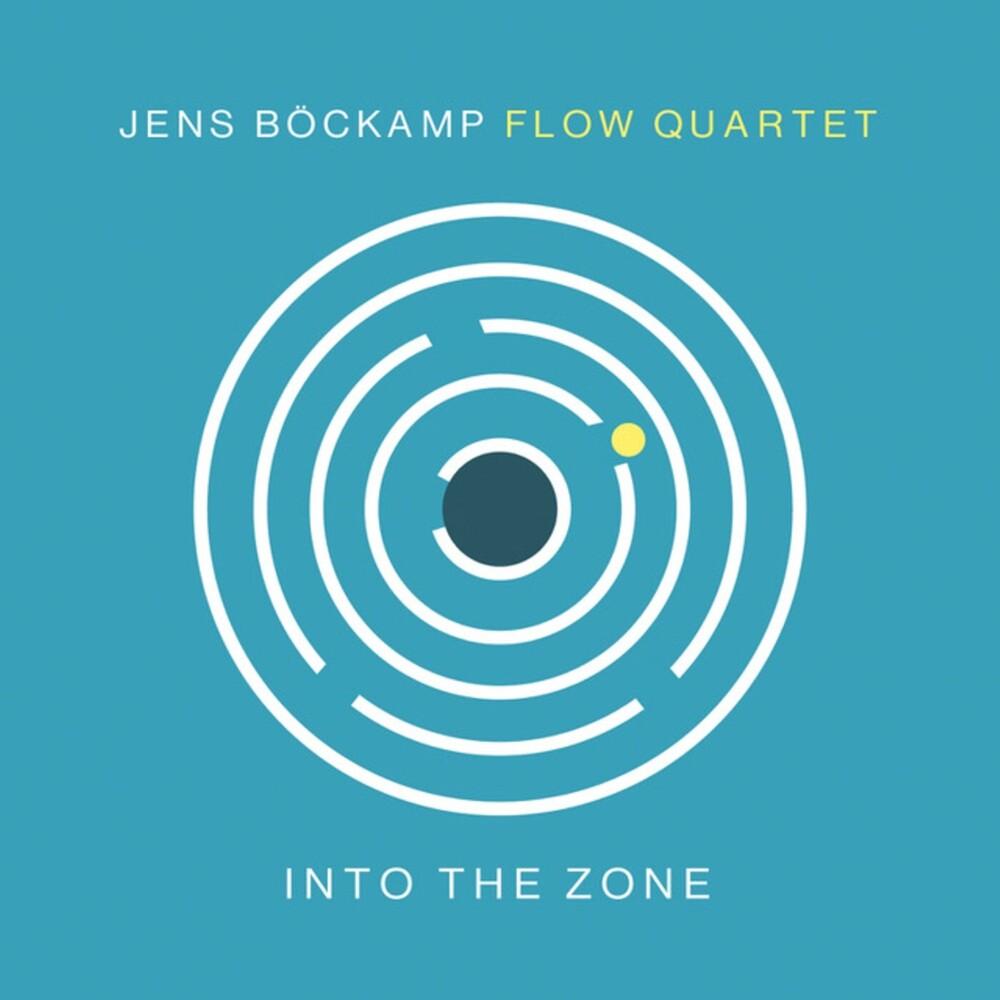 Jens Bockamp Flow Quartet - Into The Zone
