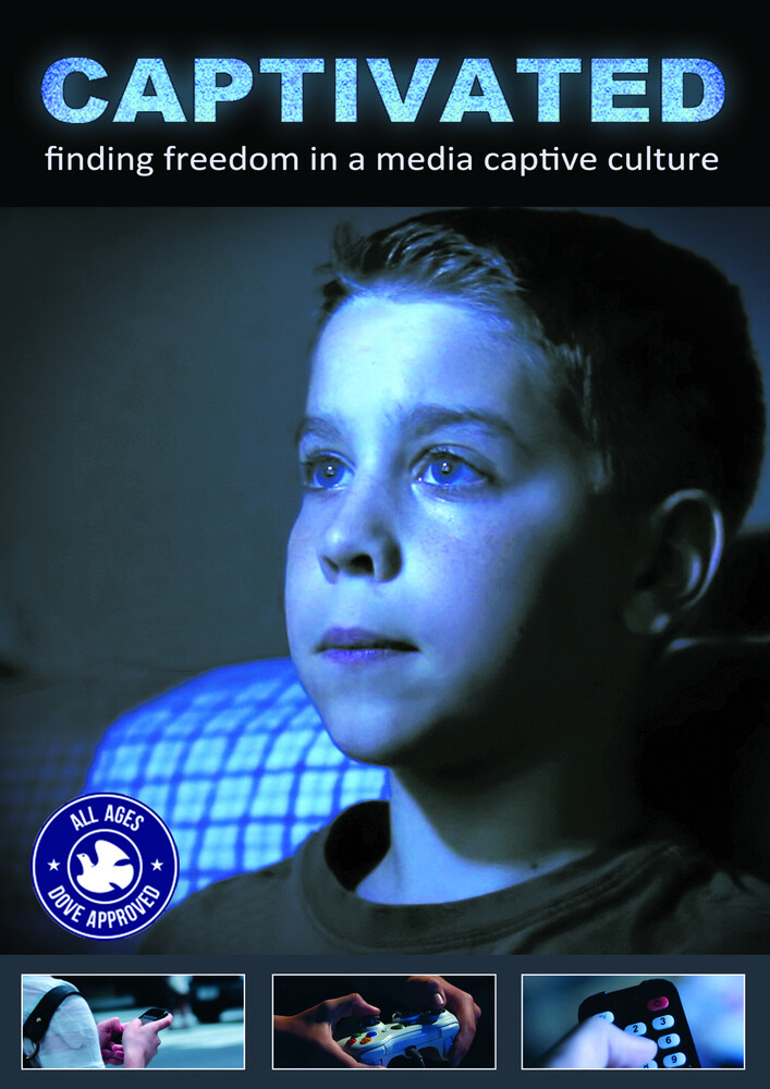 - Captivated: Finding Freedom In A Media Captivated