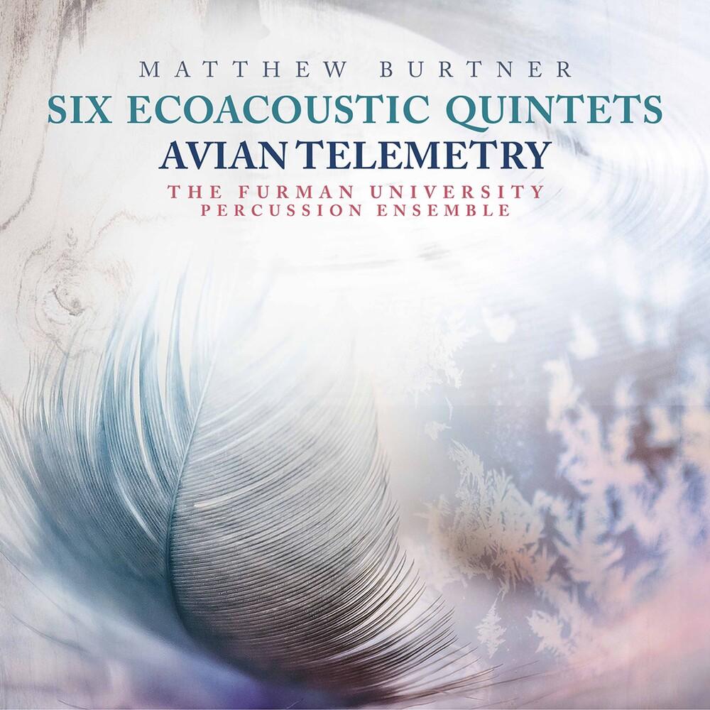 Burtner - Six Ecoacoustic Quintets