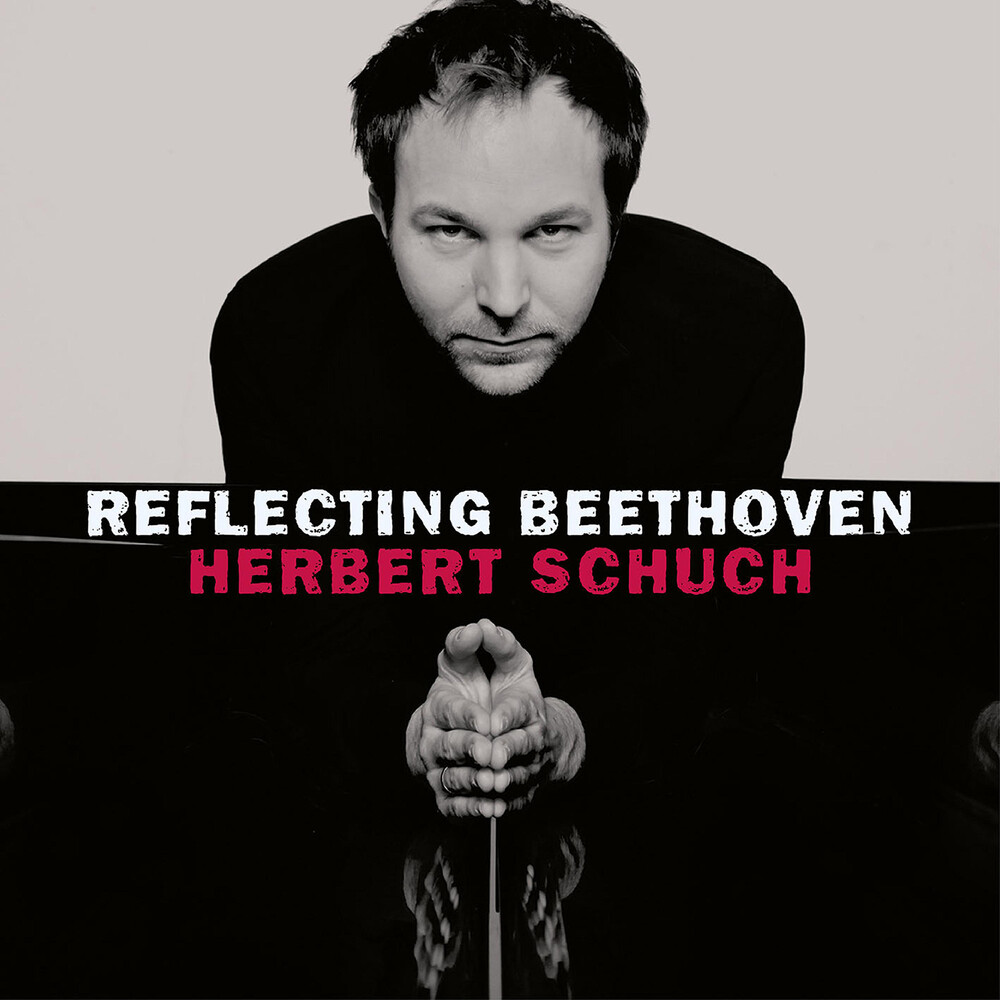 Beethoven / Schuch - Reflecting Beethoven