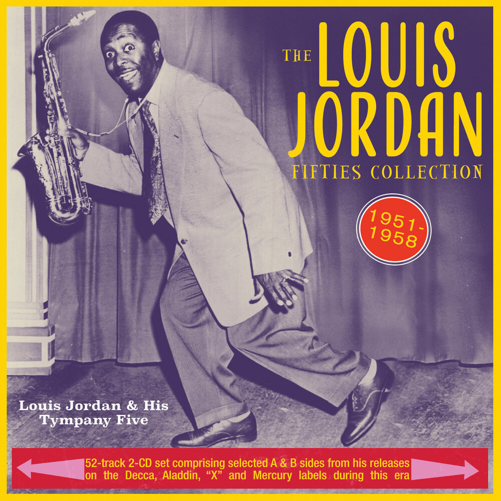 Louis Jordan & His Tympany Five - Fifties Collection 1951-58