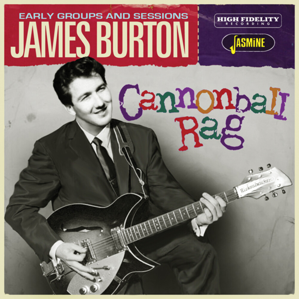 James Burton - Cannonball Rag - Early Groups And Sessions (Uk)