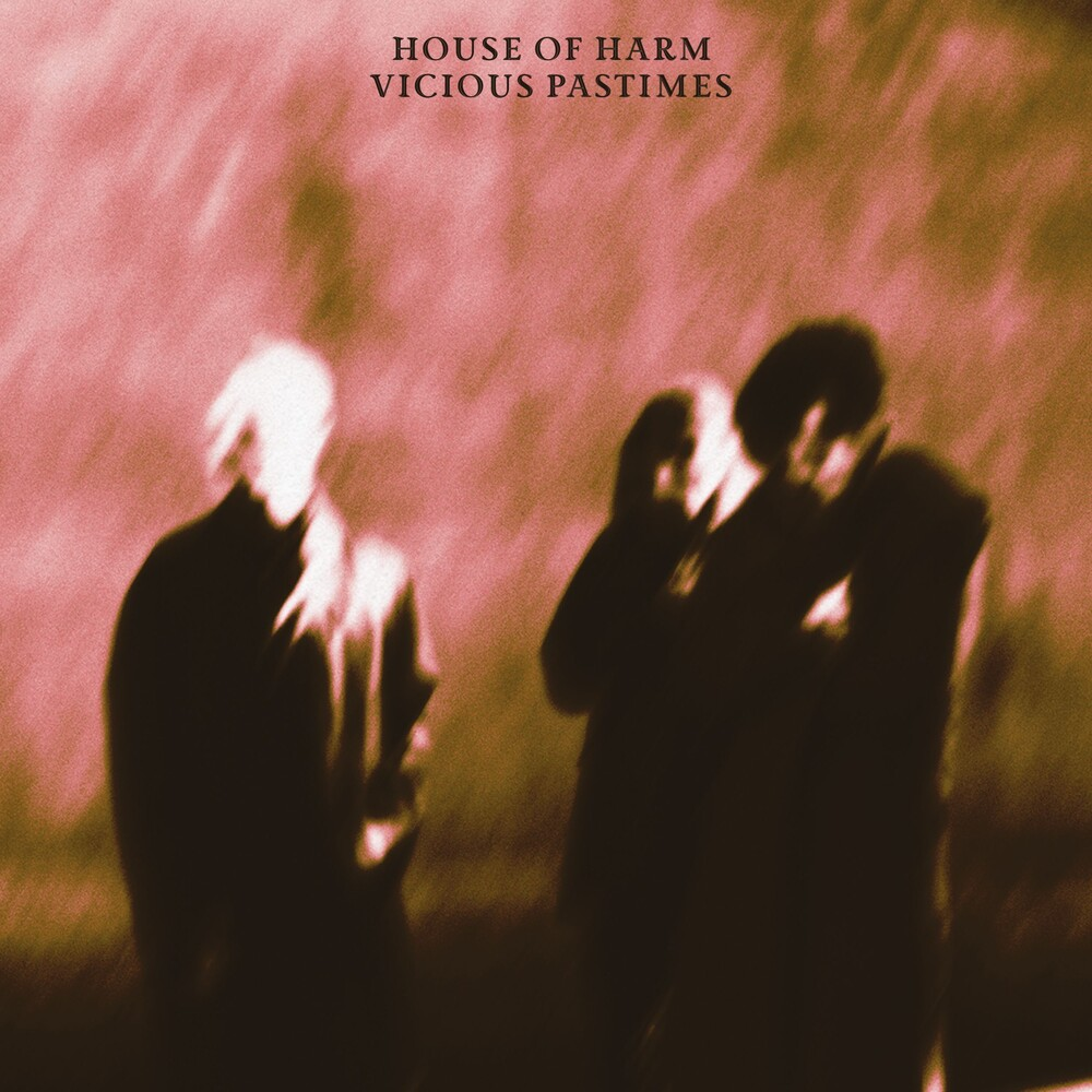 House of Harm - Vicious Pastimes (Uk)