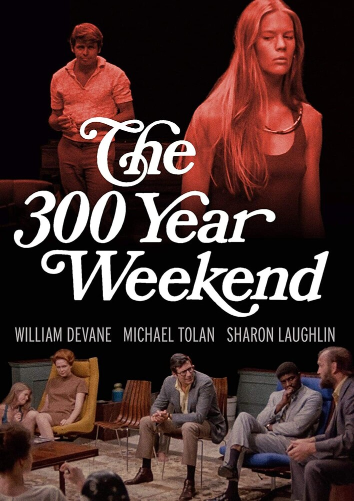 300 Year Weekend (1971) - The 300 Year Weekend