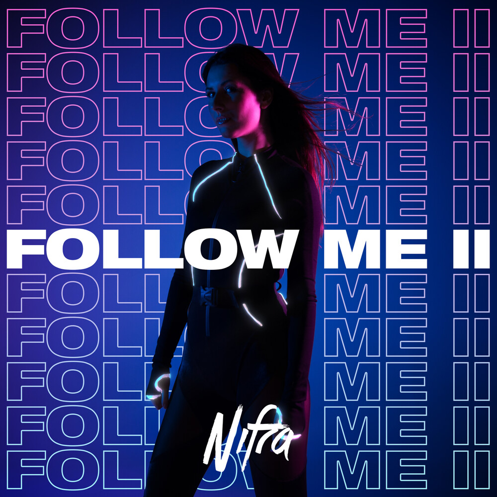 Nifra - Follow Me 2