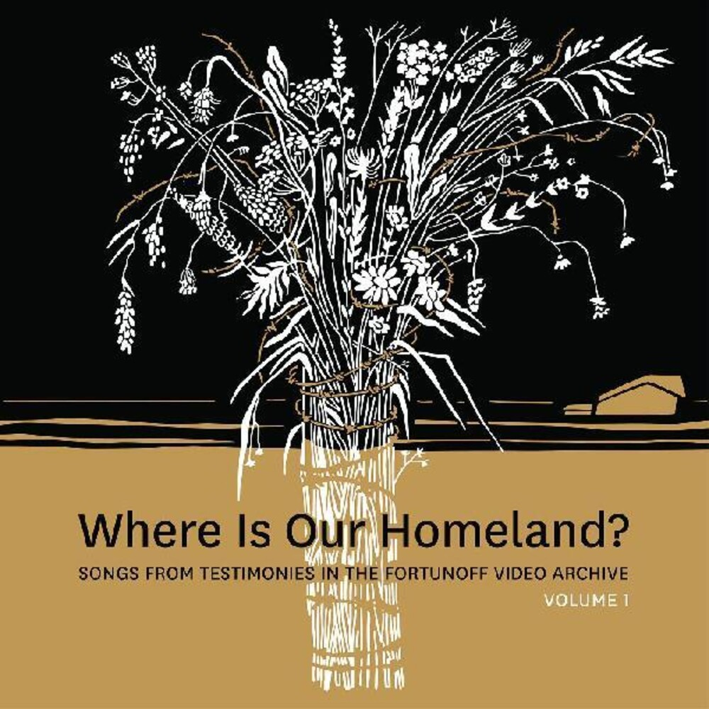 Zisl Slepovitch / Lurje,Sasha - Where Is Our Homeland? Songs From Testimonies in the Fortunoff Video Archive, Vol. 1