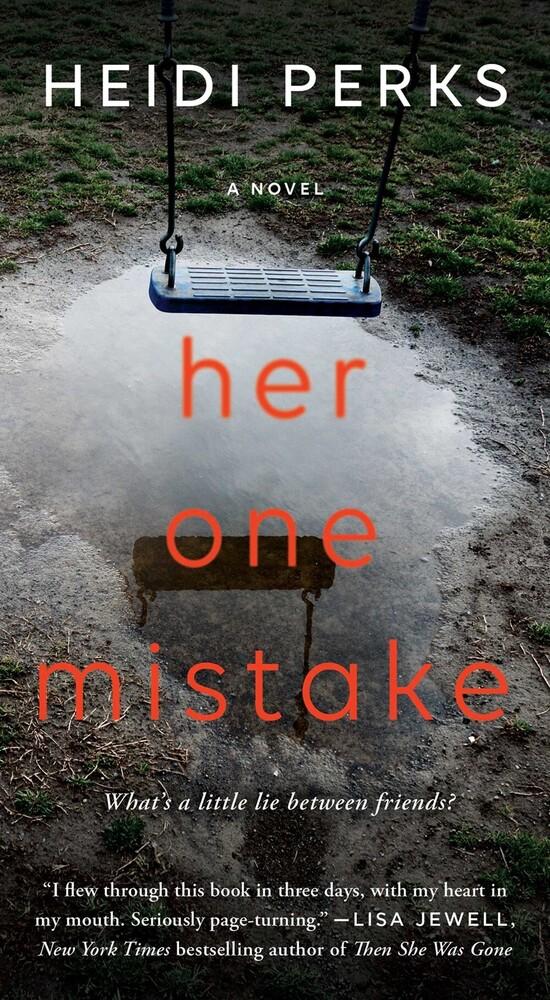 Perks, Heidi - Her One Mistake: A Novel
