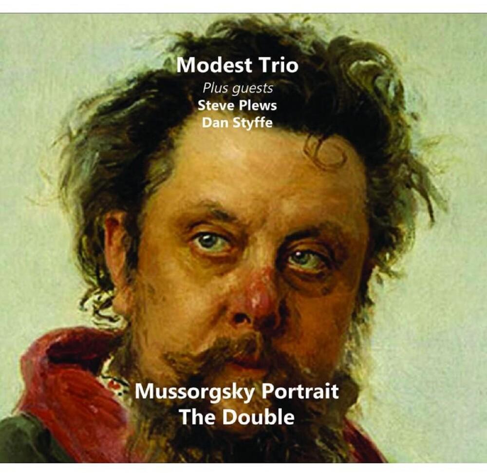 Modest Trio / Steve Plews  / Styffe,Dan - Mussorgsky Portrait: Double (Uk)