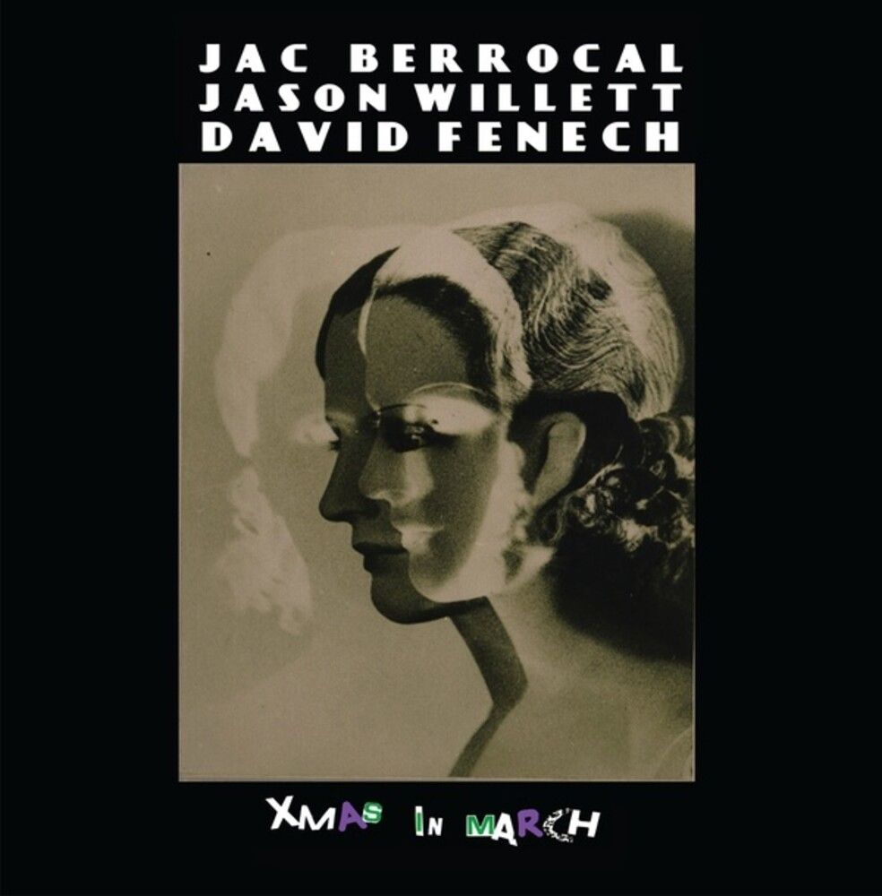 Jac Berrocal  / Willett,Jason / Fenech,David - Xmas In March
