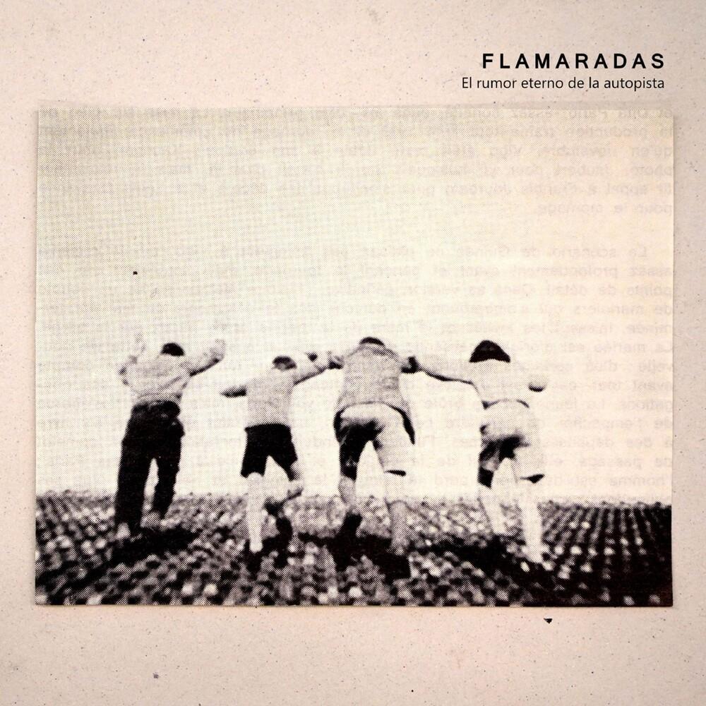 Flamaradas - El Rumor Eterno De La Autopista