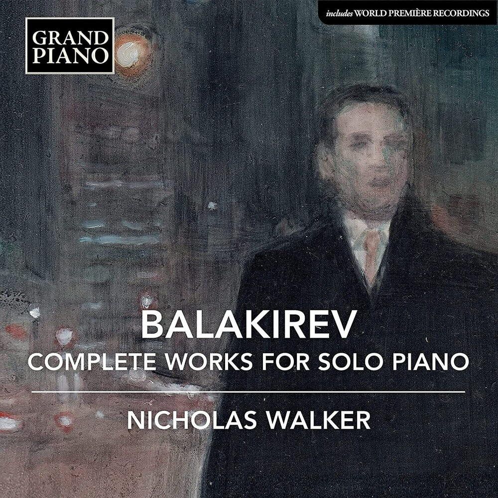 Balakirev / Walker - Complete Works For Solo Piano (Box)