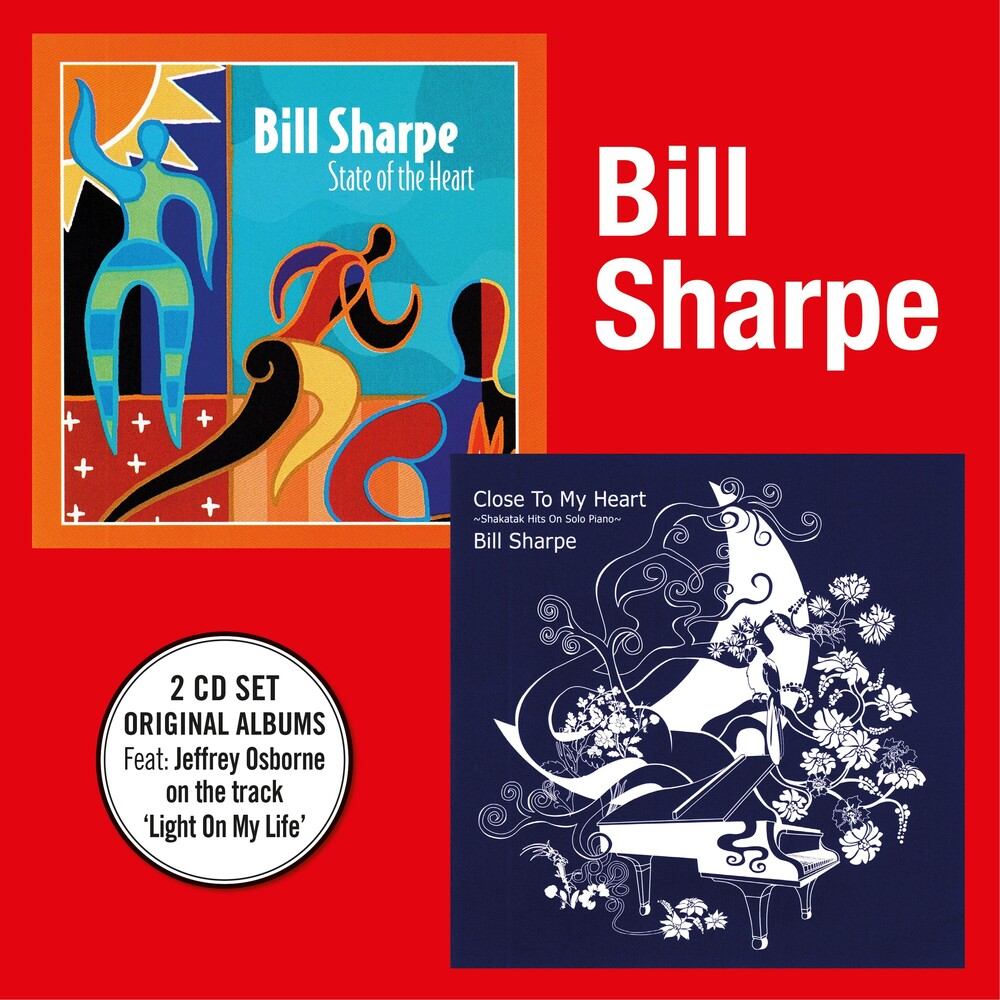 Bill Sharpe - State Of The Heart + Close To The Heart