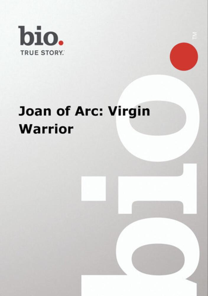 Biography - Biography Joan of Arc: Virgin Warrior - Biography - Biography Joan Of Arc: Virgin Warrior