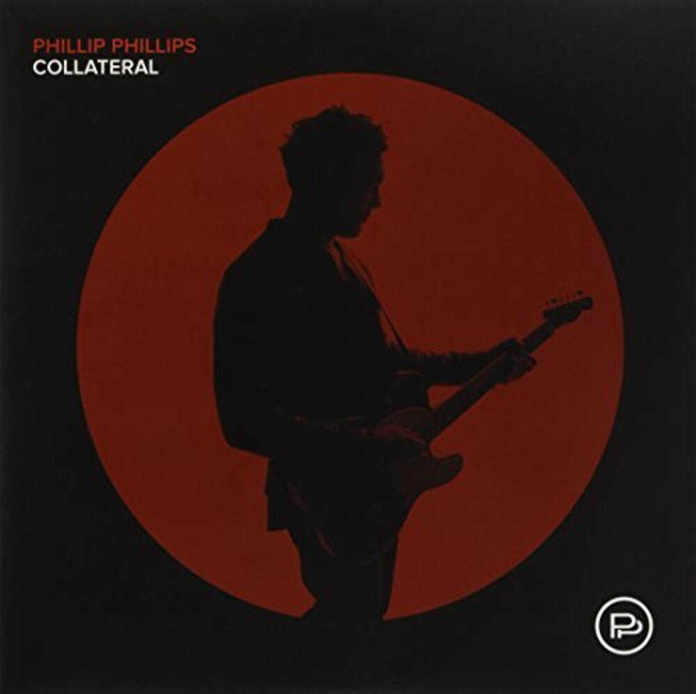 Phillip Phillips - Collateral [Import LP]