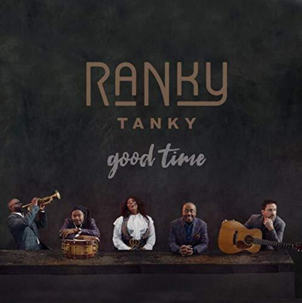 Ranky Tanky - Good Time