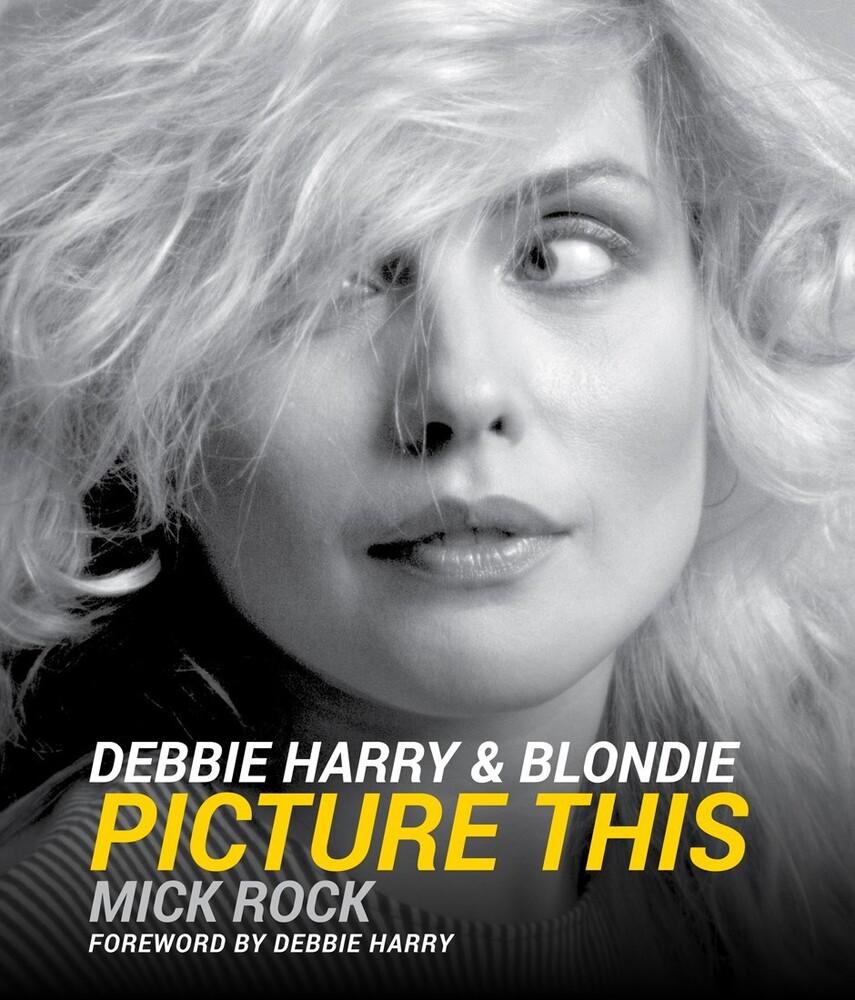 - Debbie Harry & Blondie: Picture This