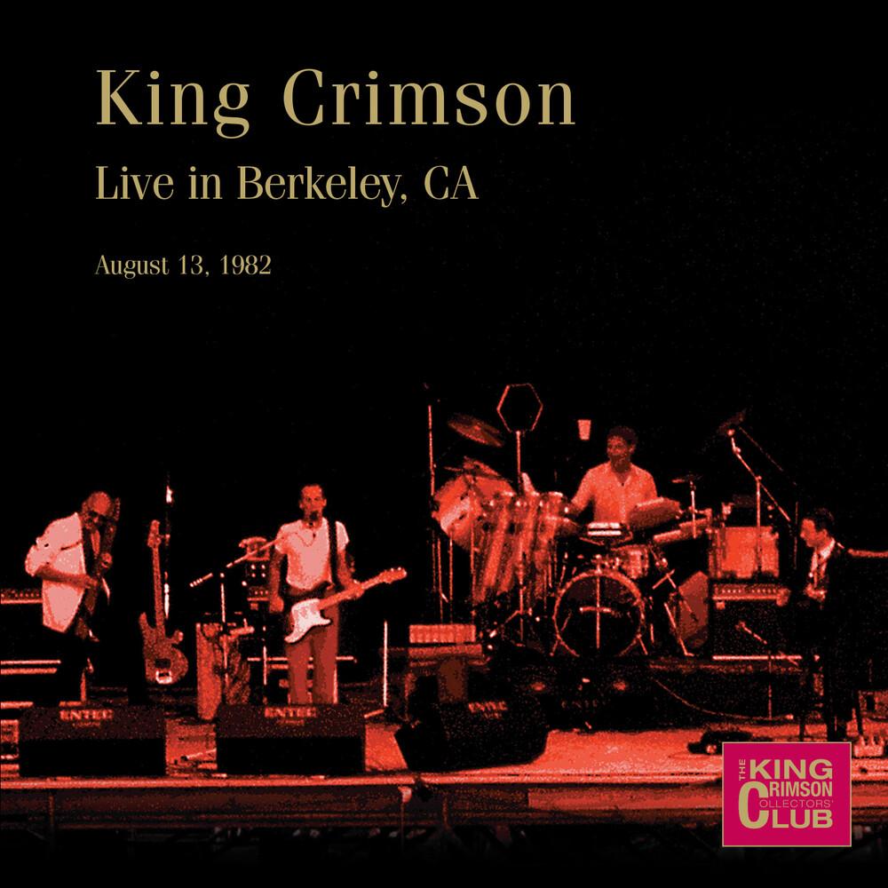 King Crimson - Live In Berkeley Ca August 13 1982