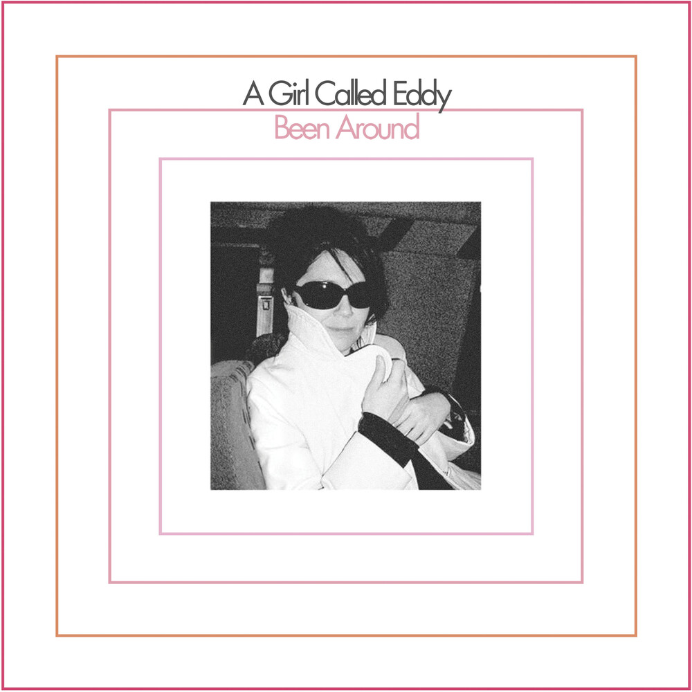 A Girl Called Eddy - Been Around
