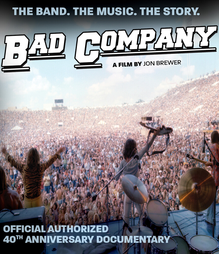 - Bad Company: Official Authorized 40th Anniversary