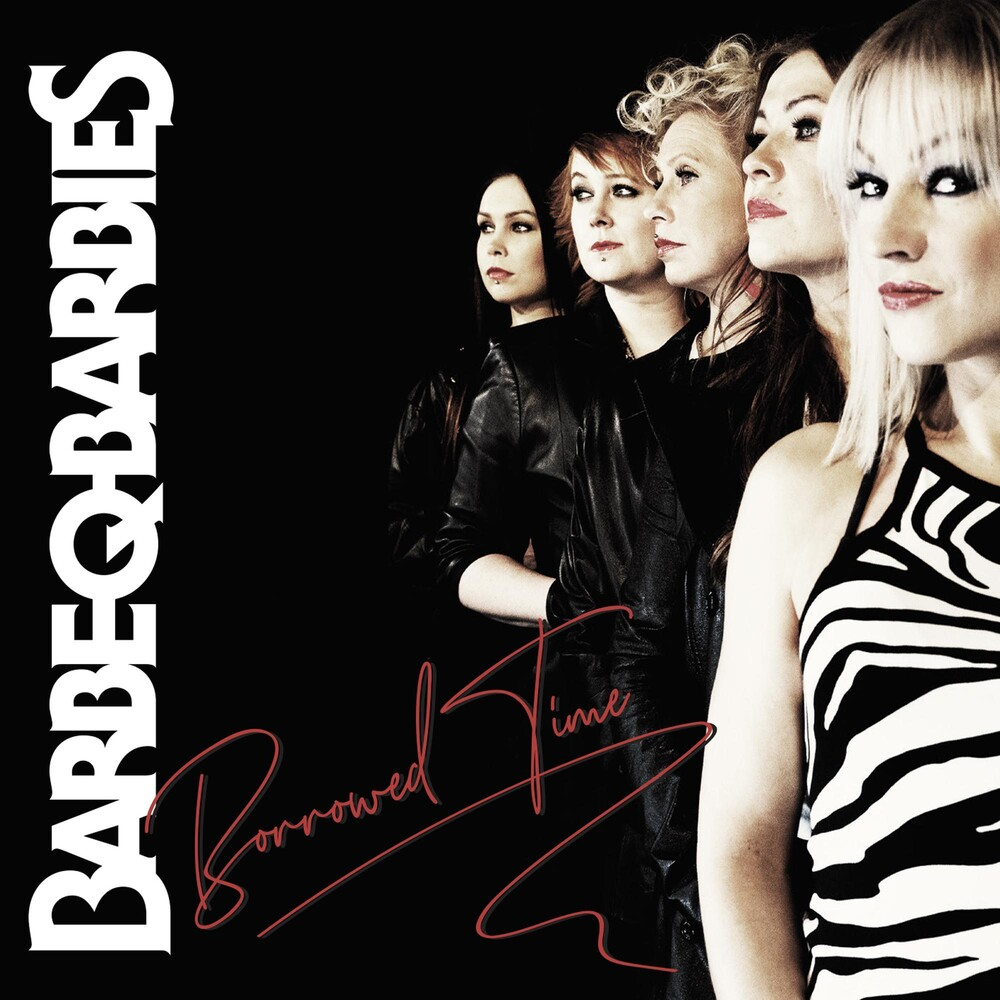 Barbe-Q-Barbies - Borrowed Time (Uk)