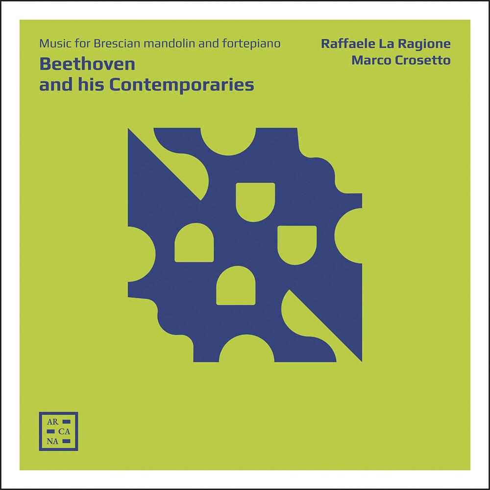 Beethoven / Ragione / Crosetto - Beethoven & His Contemporaries