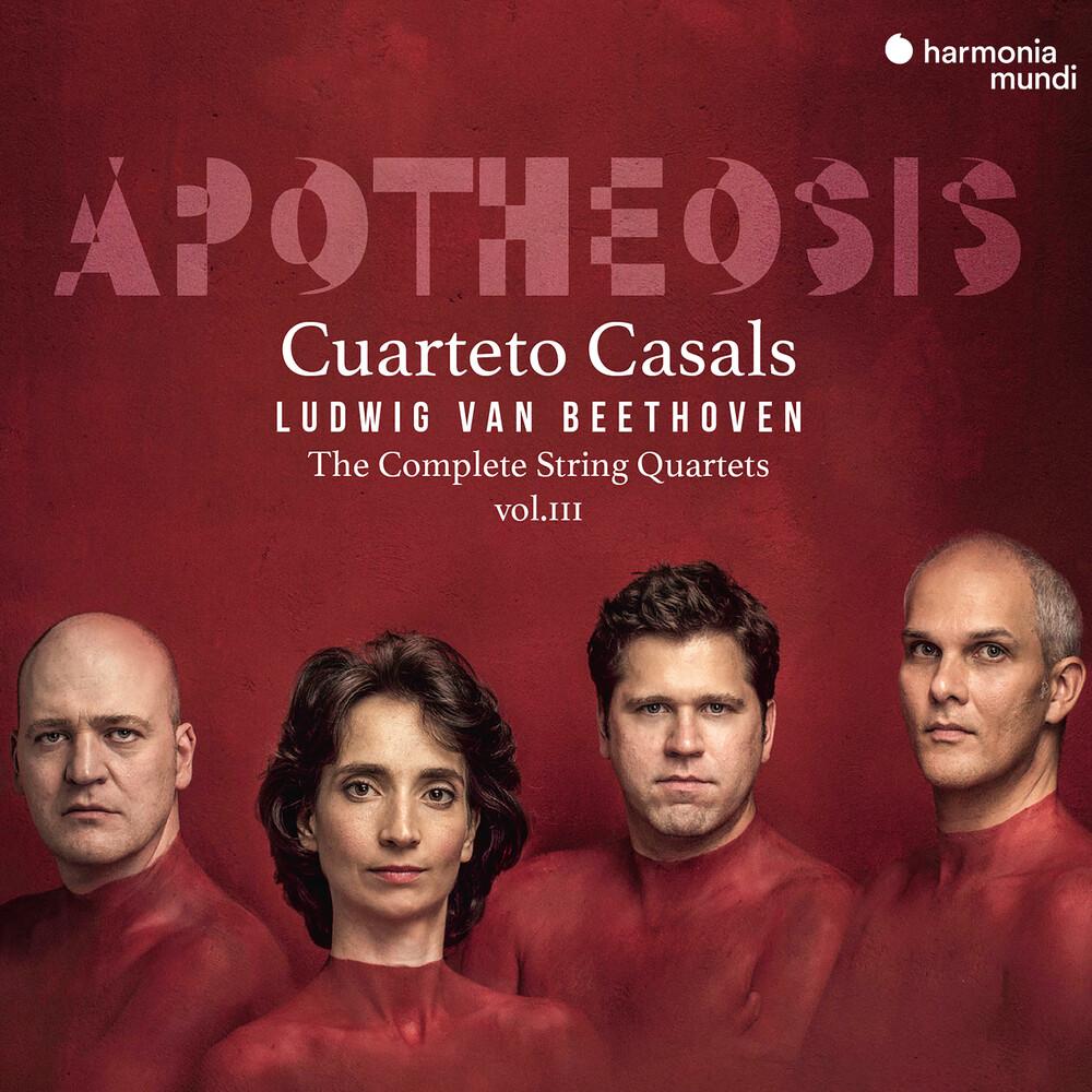 Cuarteto Casals - Apotheosis - Beethoven: Complete String Quartets 3