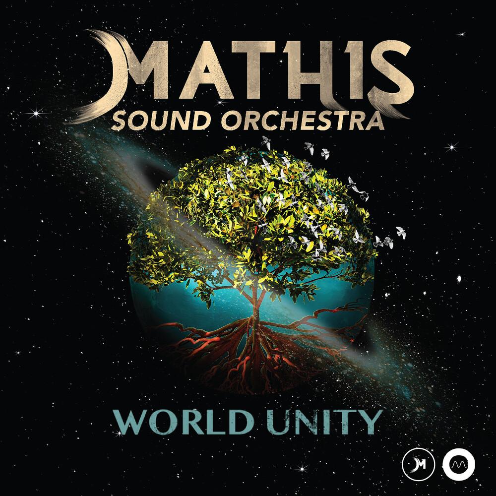 Mathis - MATHIS Sound Orchestra - World Unity