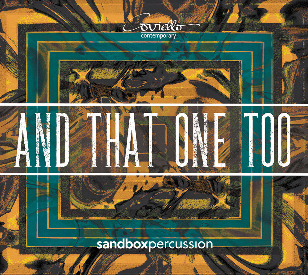 Ahiko / Sandbox Percussion - & That One Too