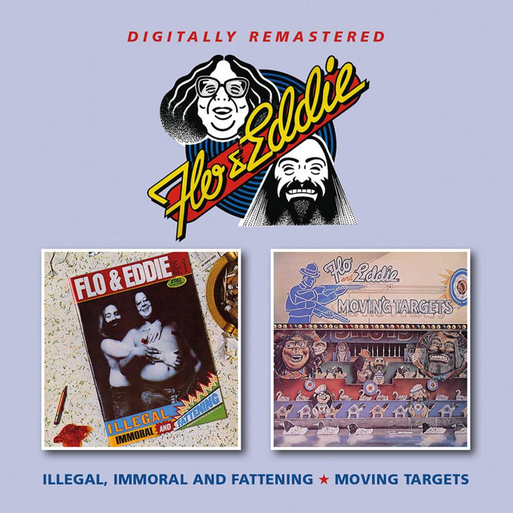 Flo & Eddie - Illegal Immoral & Fattening / Moving Targets (Uk)