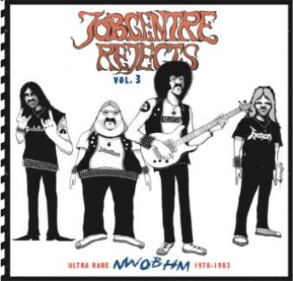 Jobcentre Rejects Vol 3 - Ultra Rare Nwobhm 1978- - Jobcentre Rejects Vol. 3 - Ultra rare NWOBHM 1978-1983 / Various